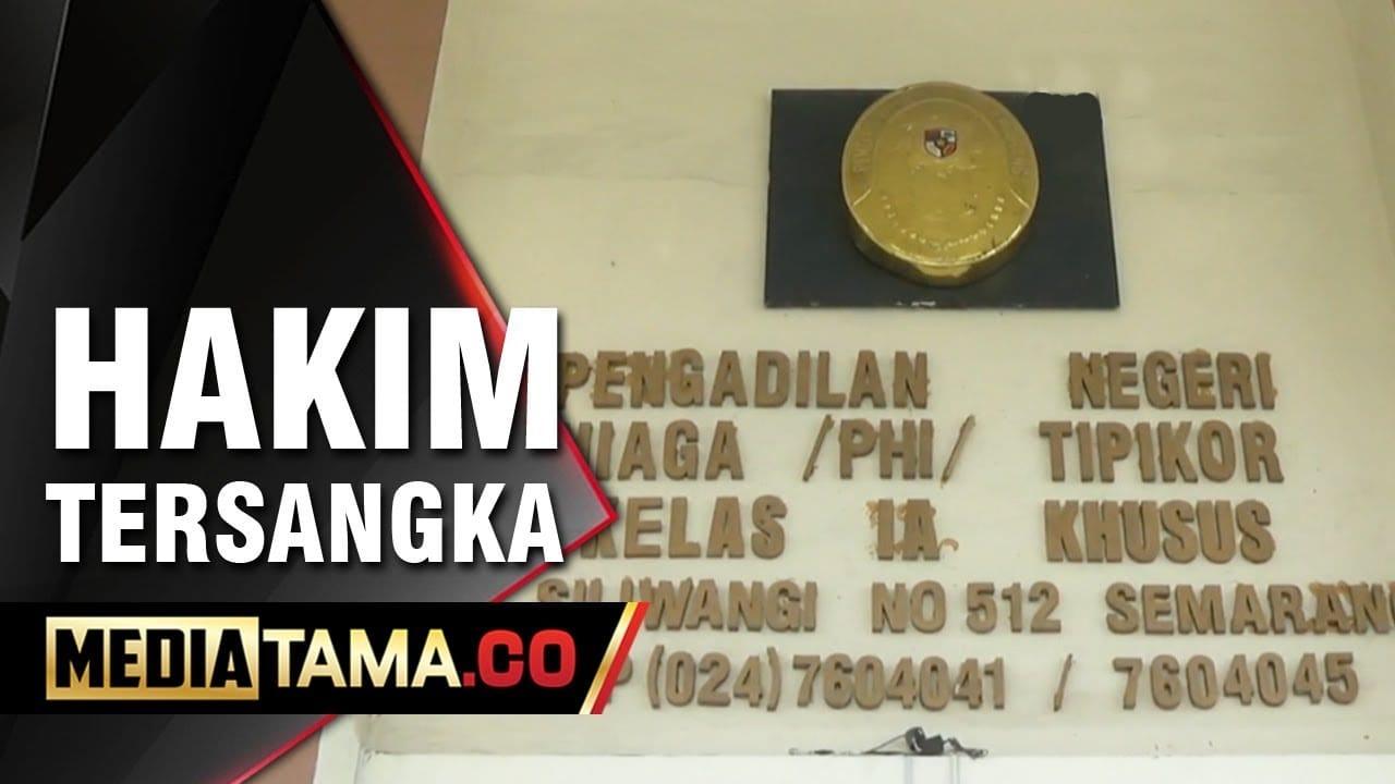 VIDEO: Kasus Bupati Jepara, Hakim PN Semarang Lasito Jadi Tersangka