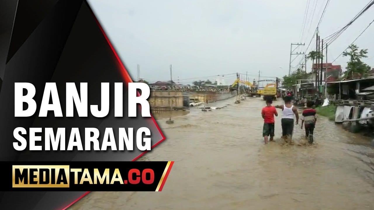 VIDEO: Tanggul Sungai BKT Semarang Jebol, Ribuan Jiwa Terdampak Banjir