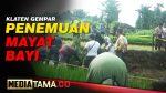 VIDEO : MAYAT BAYI BARU LAHIR DITEMUKAN DI PARIT SAWAH