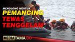 VIDEO : MENOLONG MERTUA, PEMANCING TEWAS TENGGELAM