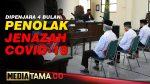 VIDEO : PENOLAK JENASAH PERAWAT POSITIF COVID DIPENJARA 4 BULAN