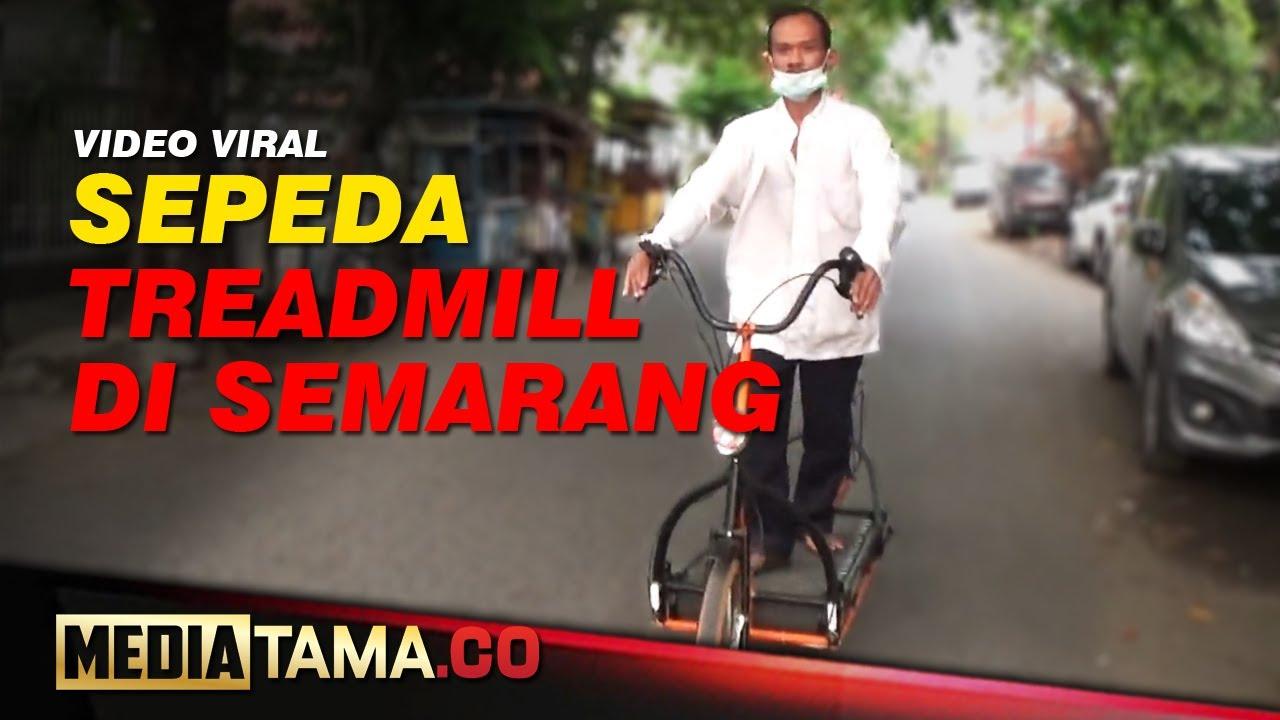 VIDEO : VIRAL SEPEDA TREADMILL DI SEMARANG